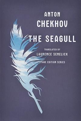 The Seagull By Chekhov, Anton Pavlovich/ Senelick, Laurence (TRN)